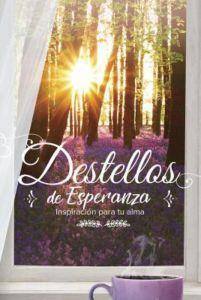 Destellos De Esperanza (Rústica) [Libro Bolsillo]