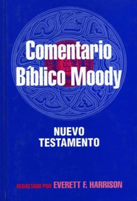 Comentario Bíblico  Moody nuevo testamento (Tapa Dura) [Comentario]