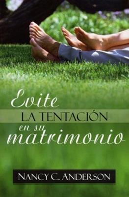 Evite la tentación en su matrimonio (Rústica)