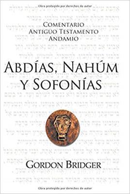 Comentario Antiguo Testamento Andamio/Abdias-Nahum-Sofonias (Rústica)