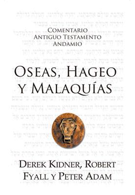 Comentario Antiguo Testamento /Oseas-Hageo-Malaquias (Rústica)