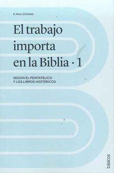 Trabajo Importa En La Biblia (Rústica)