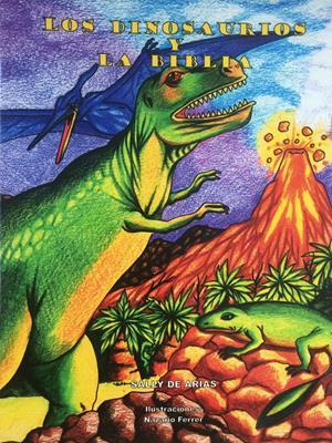 Dinosaurios Y La Biblia (Rústica) [Cartilla]