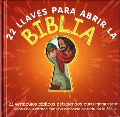 22 Llaves Para Abrir La Biblia (Tapa Dura) [Libro]
