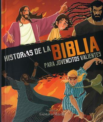 Biblia Para Jovencitos Valientes (Rústica) [Libro]