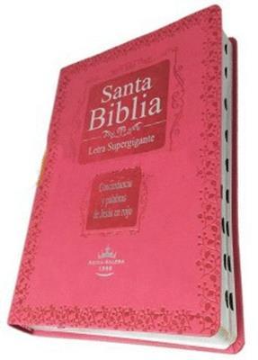 Biblia RVR60  Letra Super Gigante Indice Rosado Tamaño 096CLSGiPJRTI (Flexible Imitacion Piel Rosa) [Bíblia]