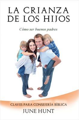 La Crianza De Los Hijos (Rústica) [Bolsilibro]