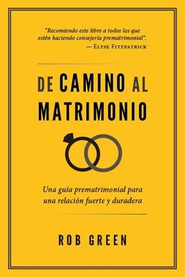 De Camino Al Matrimonio (Rustica)