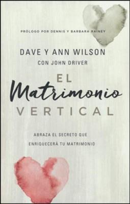Matrimonio Vertical El (Rústica) [Libro]