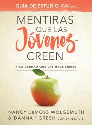 Mentiras Que Las Jovenes Creen (Rústica) [Libro]