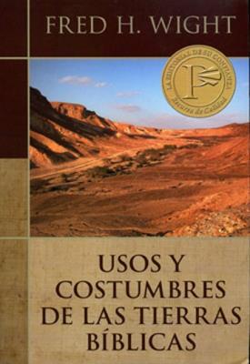 Usos y costumbre de las tierras bíblicas.