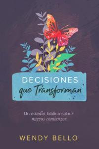 Decisiones Que Transforman (Rústica) [Libro]