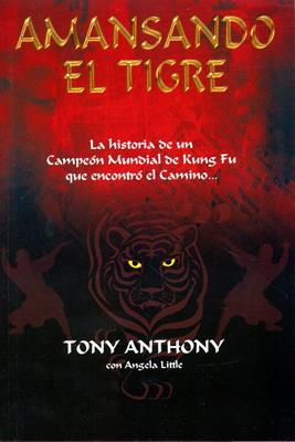 Amansando el tigre (Rústica) [Libro]