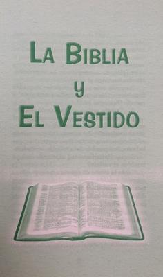 Biblia Y El Vestido (Rustica) [Tratados]