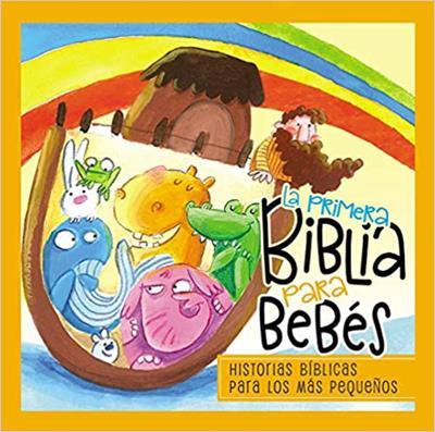 Primera Biblia Para Bebes La (Tapa Dura Gráficos) [Bíblia]