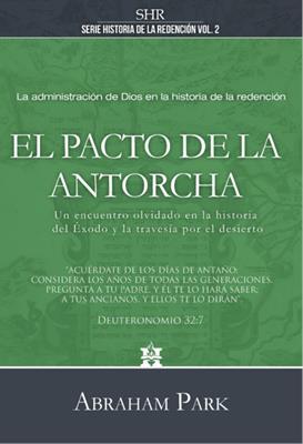 Pacto De La Antorcha (Tapa dura)