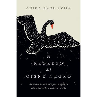 El Regreso Del Cisne Negro