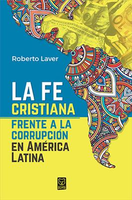 La Fe Cristiana Frente A La Corrupcion (Rustica)