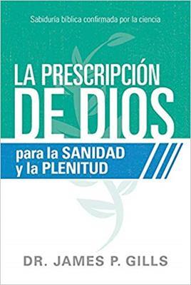 PRESCRIPCION DE DIOS P/LA SALUD Y LA PLE