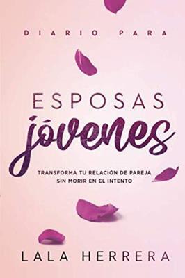 Diario Para Esposas Jovenes (Rústica) [Libro]