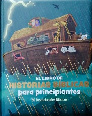 Libro De Historias Biblicas Para Principiantes (Tapa dura acolchada) [Libro]