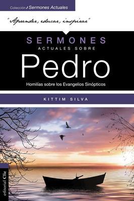 Sermones Actuales Sobre Pedro (Rústica) [Libro]