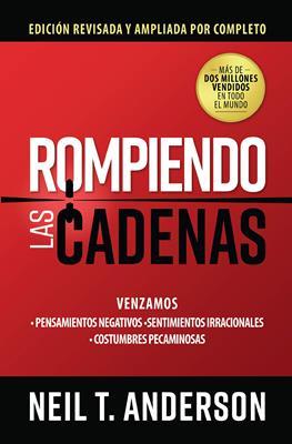 Rompiendo Las Cadenas (Flexible Rústica) [Libro]