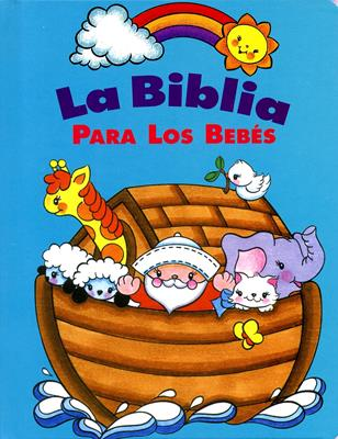 Biblia para los bebés (Tapa dura) [Biblia]