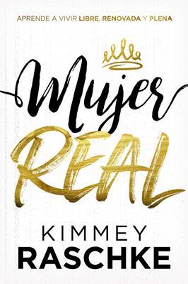 Mujer Real (Flexible Rústica) [Libro]