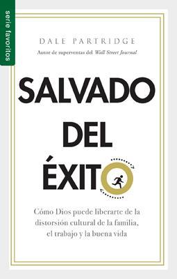 Salvado Del Exito/Bolsillo (Flexible Rústica) [Libro Bolsillo]