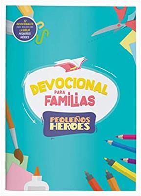 Devocional Para Familias/Pequeños Heroes (Rustica)