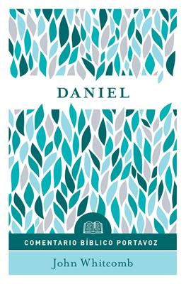 Comentario Bíblico Portavoz: Daniel (Flexible Rústica) [Libro]