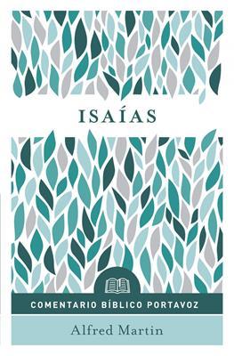 Comentario Bíblico Portavoz: Isaias (Flexible Rústica) [Libro]