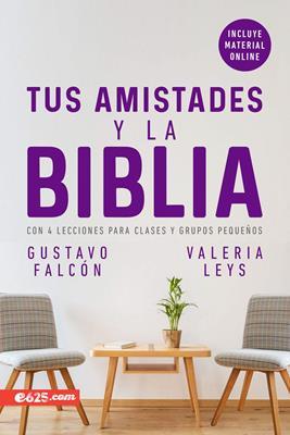 Amistades Y La Biblia/Las Tapa Rustica (Flexible Rustica) [Libro]