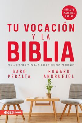 Vocacion Y La Biblia/La (Flexible Rústica) [Libro]