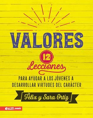 Valores 12 Lecciones (Flexible Rústica) [Libro]