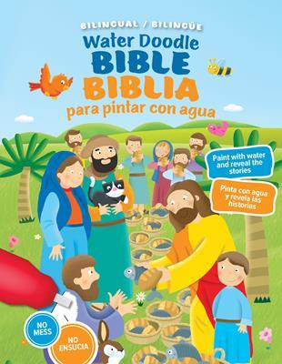 Biblia Para Pintar Con Agua / Water Doodle Bible (Tapa Dura) [Biblia]