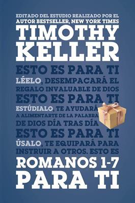 Romanos 1-7 Para Ti/Rustico [Libros]