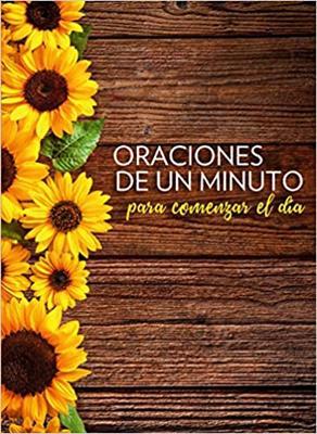 Oraciones De Un Minuto Para Comenzar Tu Dia (rustica) [Libro]