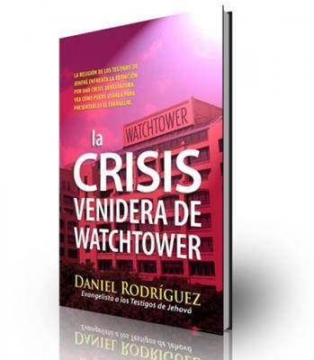 La crisis venidera de Watchtower (Rústica)