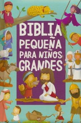Biblia Pequeña Para Niños Grandes (Tapa dura) [Libro]