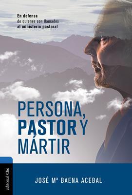Persona pastor mártir (Rustica ) [Libro]