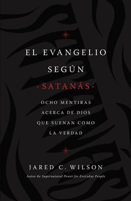 Evangelio Segun Satanas (Rústica) [Libro]