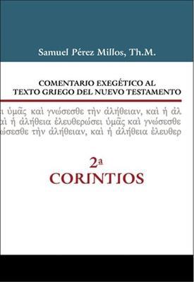 Comentario Exegetico Al Texto Griego Del Nuevo Testamento/2 Corintios (Tapa Dura) [Comentario]