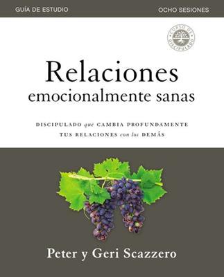 Relaciones Emocionalmente Sanas Cuaderno De Trabajo [Manual de estudio]