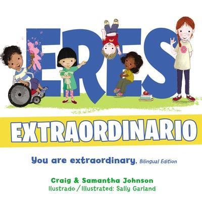 Eres Extraordinario [Libro de Niños]