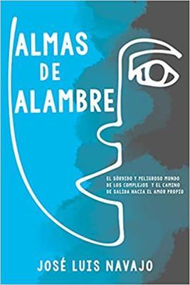 Almas De Alambre (rustica) [Libro]