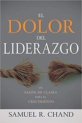 Dolor Del Liderazgo (rustica) [Libros]