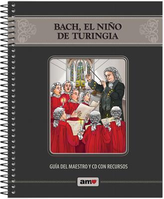 Bach El Niño De Turingia (Rústica ) [Cartilla]