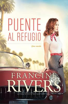 Puente Al Refugio (Rústica) [Libro]